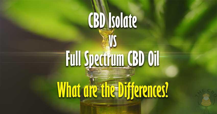 Full Spectrum CBD Oil vs. Isolate ...cheefbotanicals.com